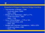 snapshot of oregon s national bridge inventory