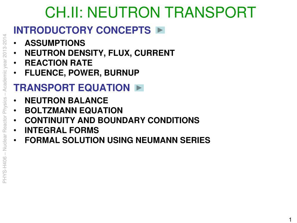 ch ii neutron transport l.