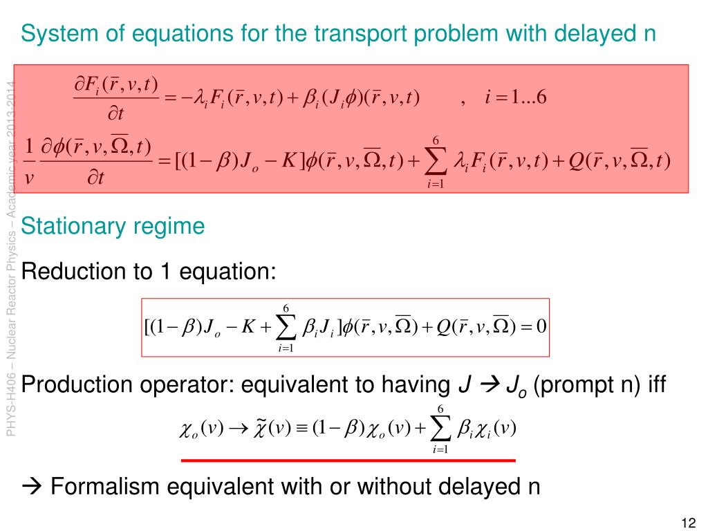System of equations for the transport problem with delayed n