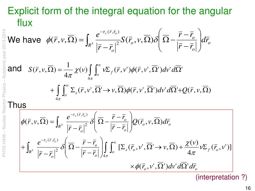Explicit form of the integral equation for the angular flux
