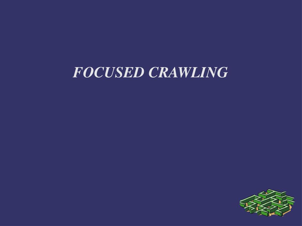 focused crawling l.