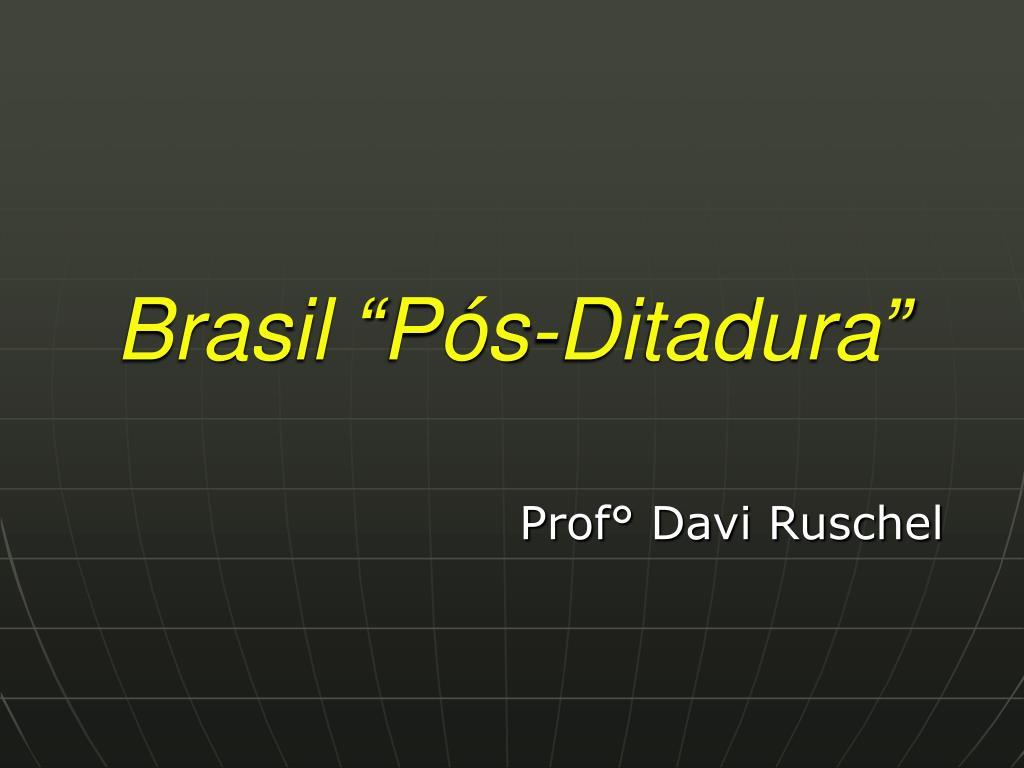 brasil p s ditadura l.
