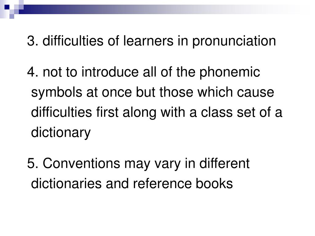 3. difficulties of learners in pronunciation