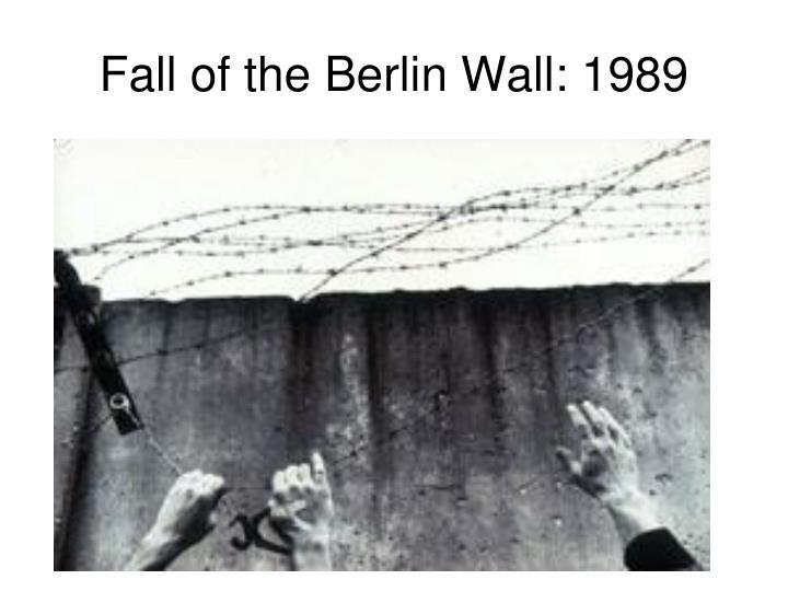 Fall of the Berlin Wall: 1989