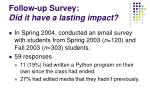 follow up survey did it have a lasting impact