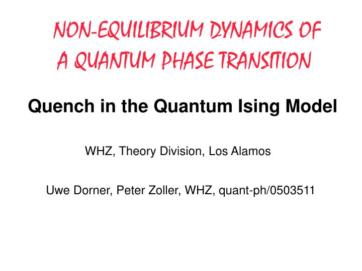 Quench in the quantum ising model