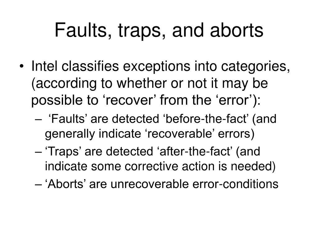 Faults, traps, and aborts