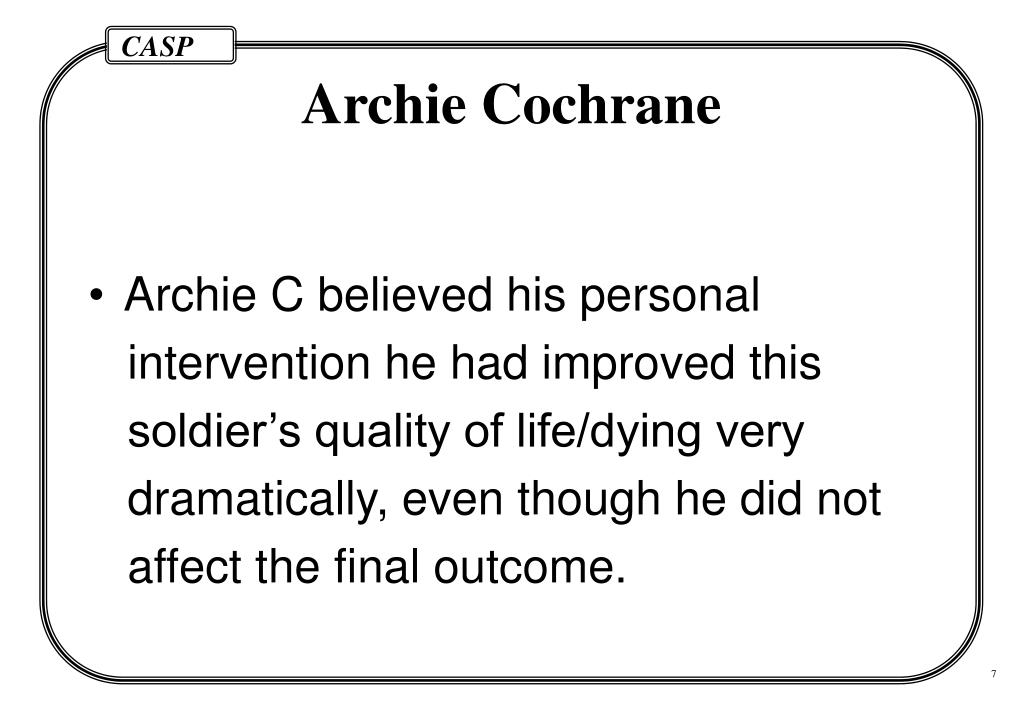 Archie C believed his personal