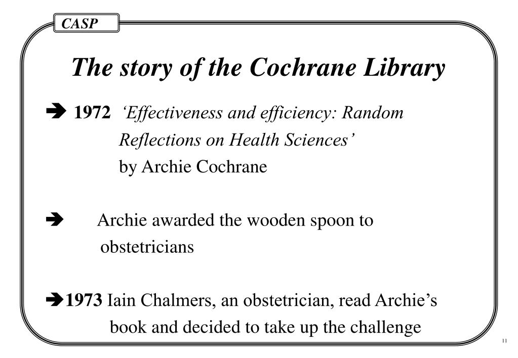 The story of the Cochrane Library