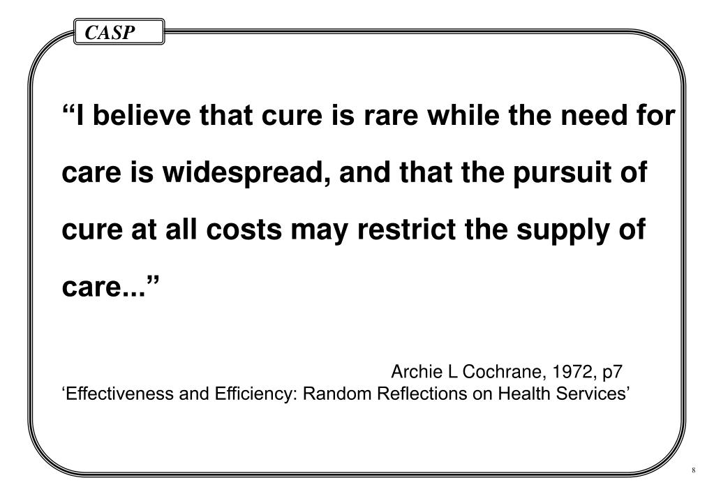 """I believe that cure is rare while the need for"