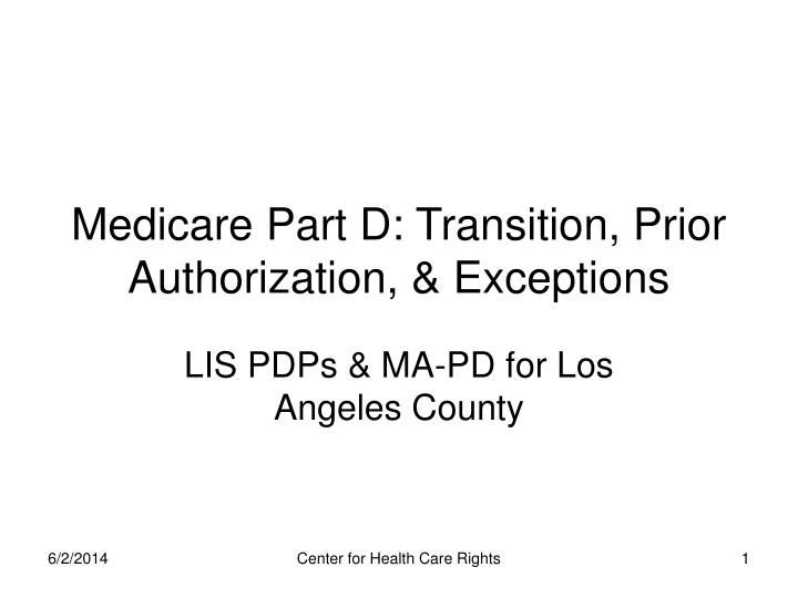 Medicare part d transition prior authorization exceptions