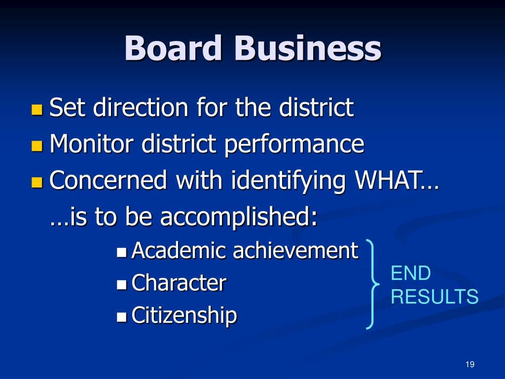 Board Business