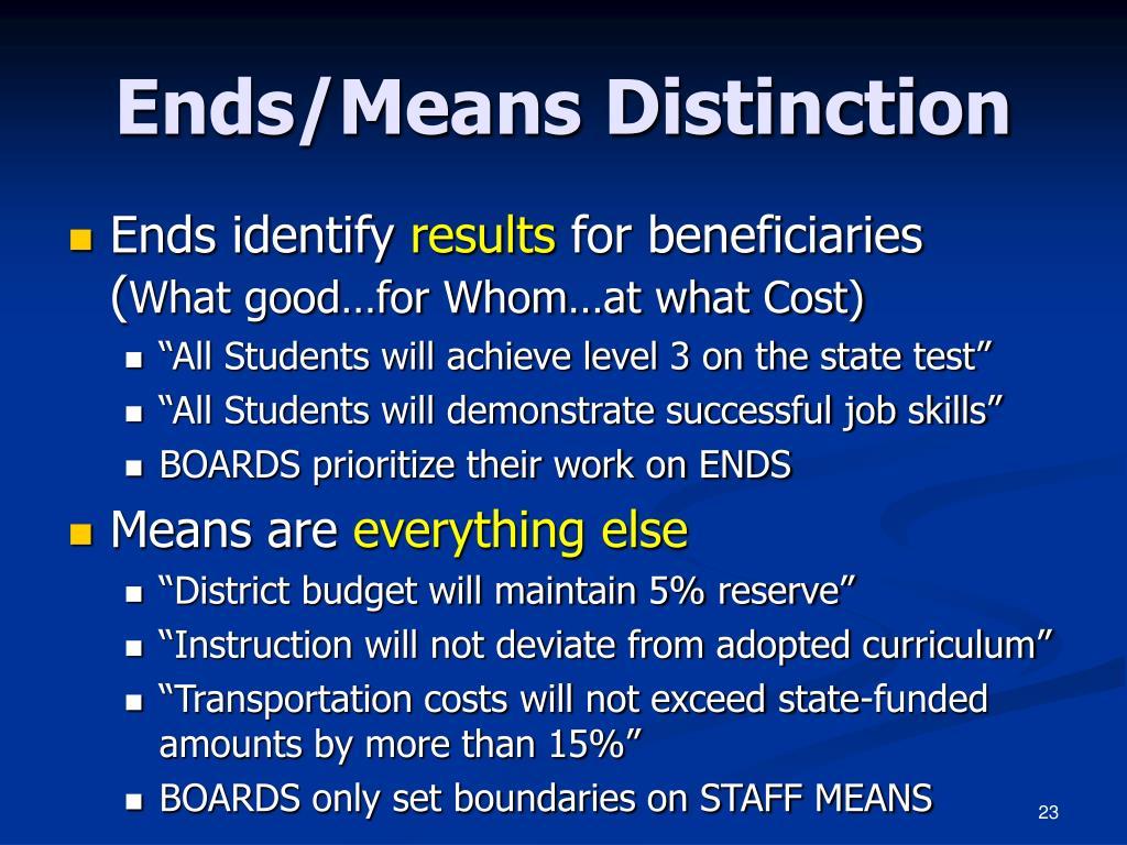 Ends/Means Distinction