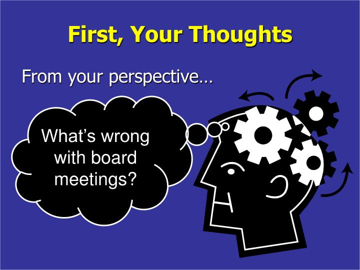 First your thoughts