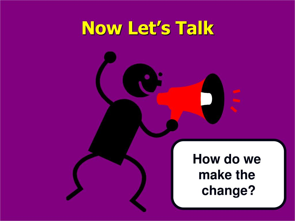 Now Let's Talk