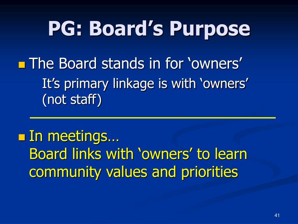 PG: Board's Purpose