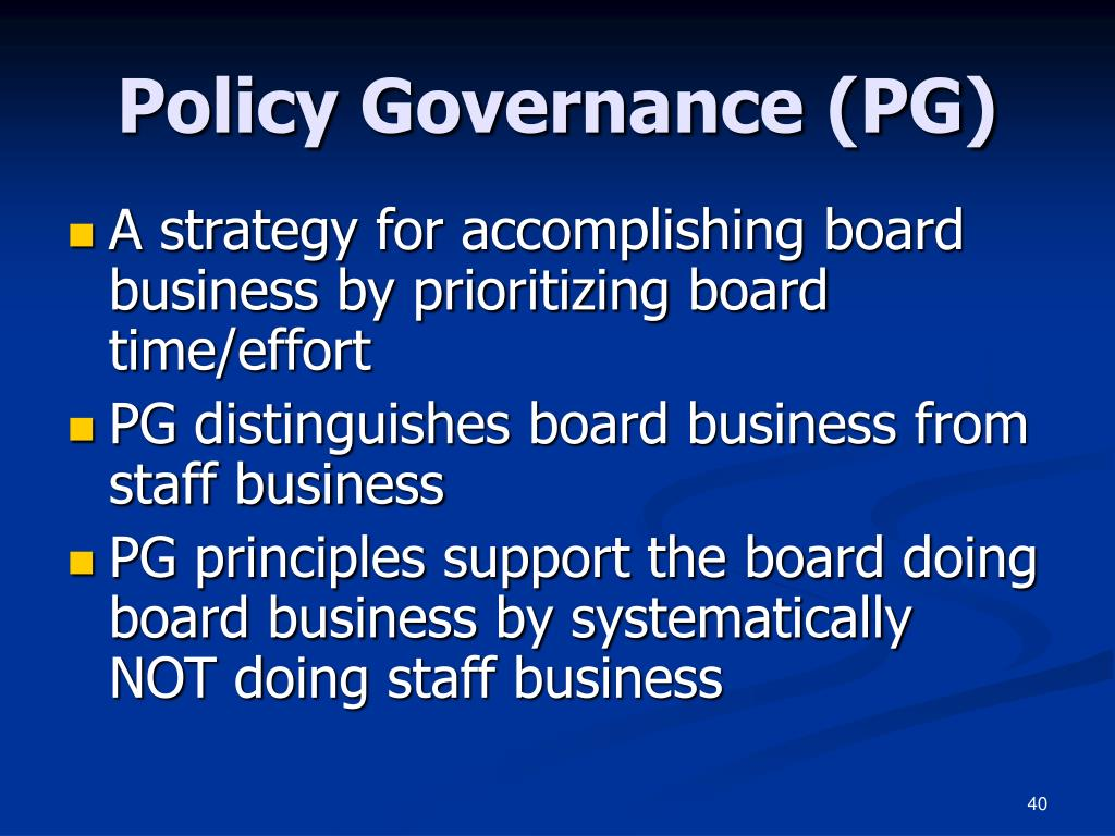 Policy Governance (PG)