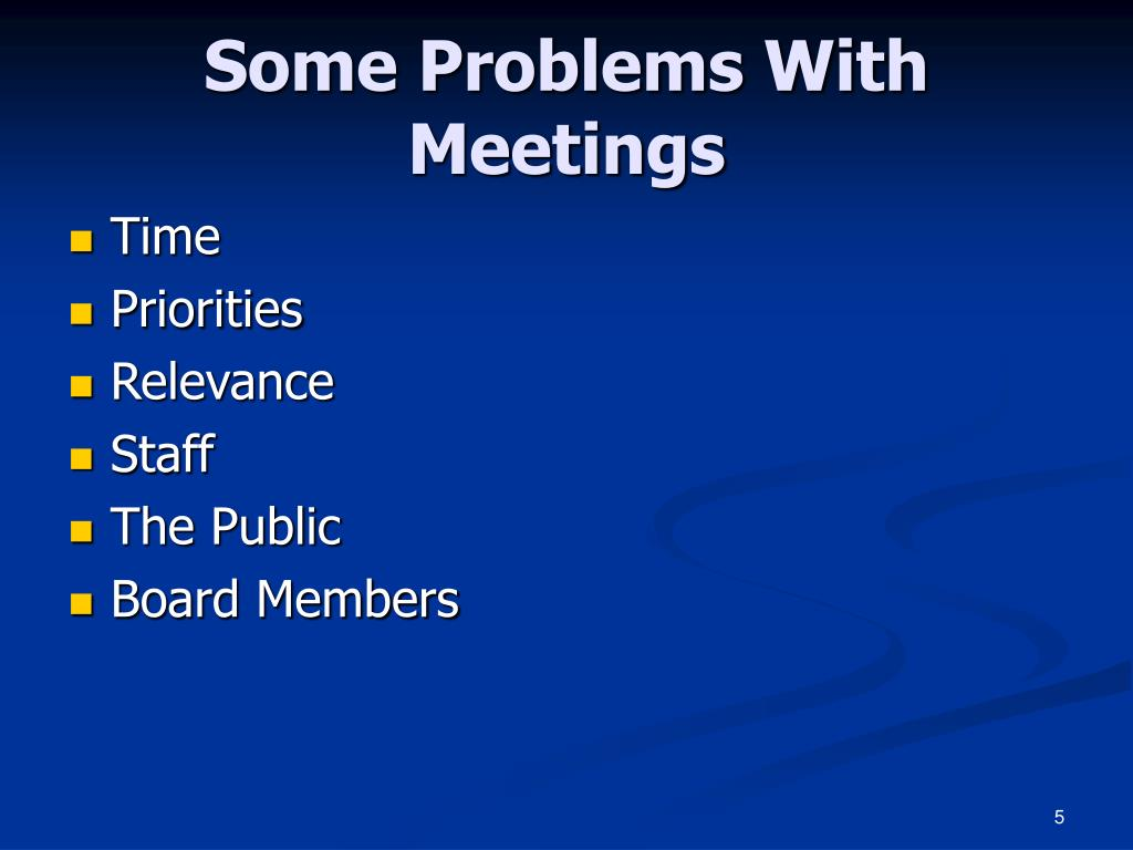 Some Problems With Meetings