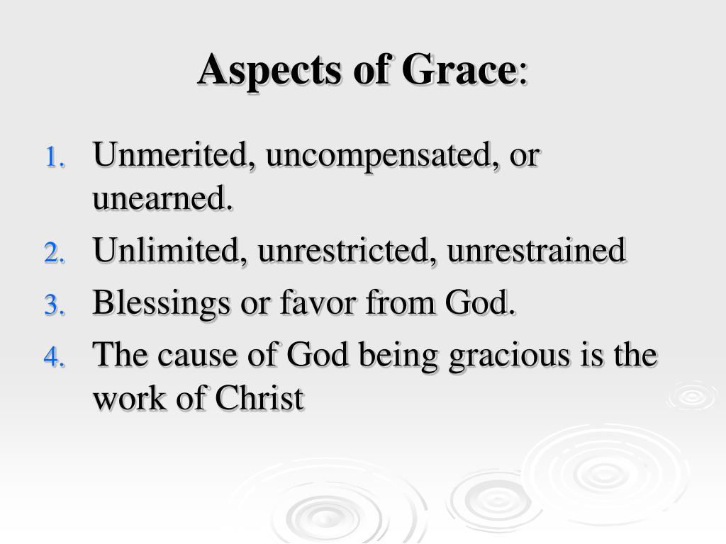 Aspects of Grace
