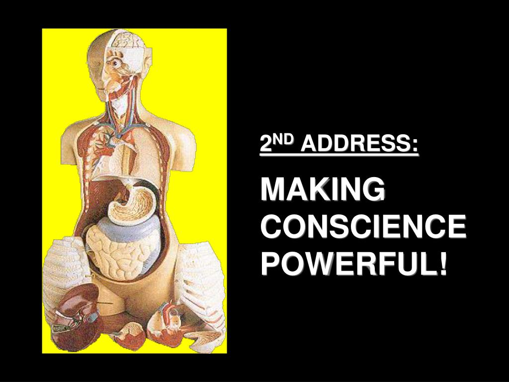 2 nd address making conscience powerful