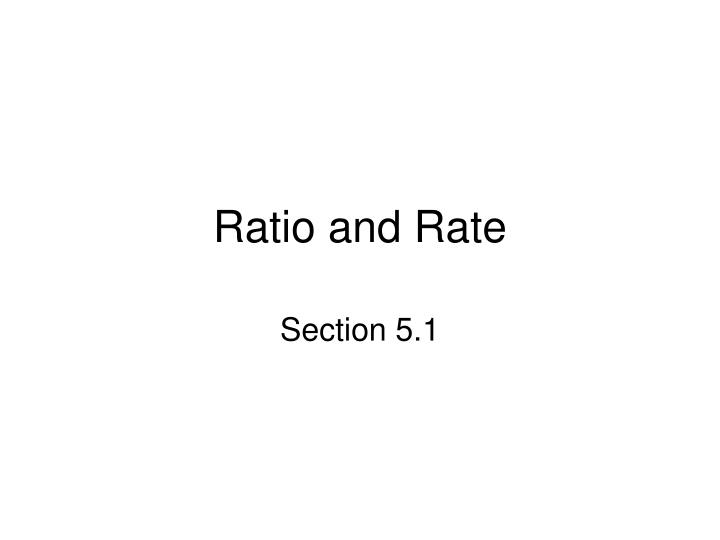 ratio and rate n.