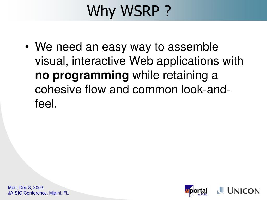 We need an easy way to assemble visual, interactive Web applications with