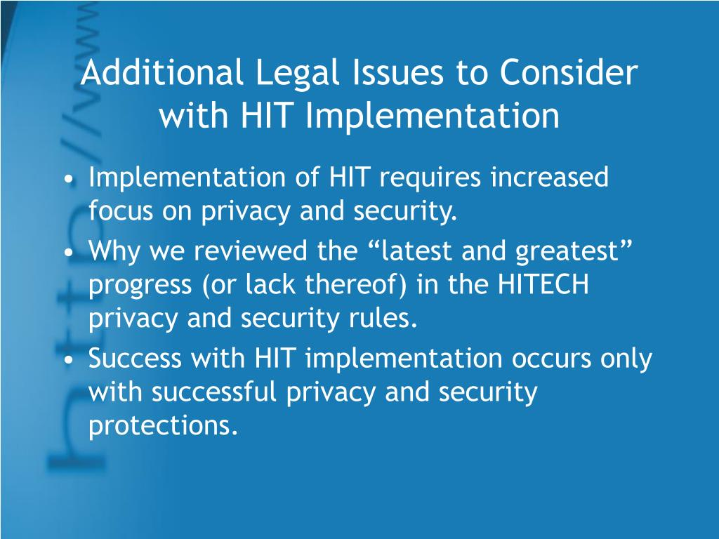 Additional Legal Issues to Consider with HIT Implementation