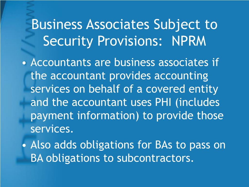 Business Associates Subject to Security Provisions:  NPRM
