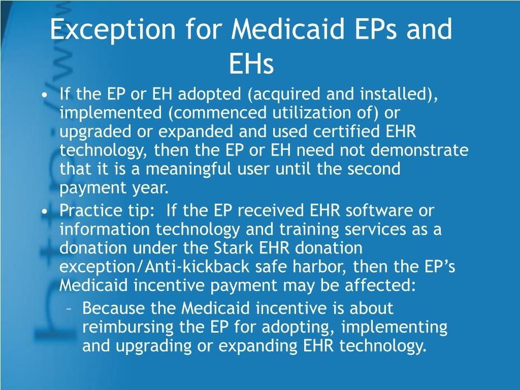 Exception for Medicaid EPs and EHs