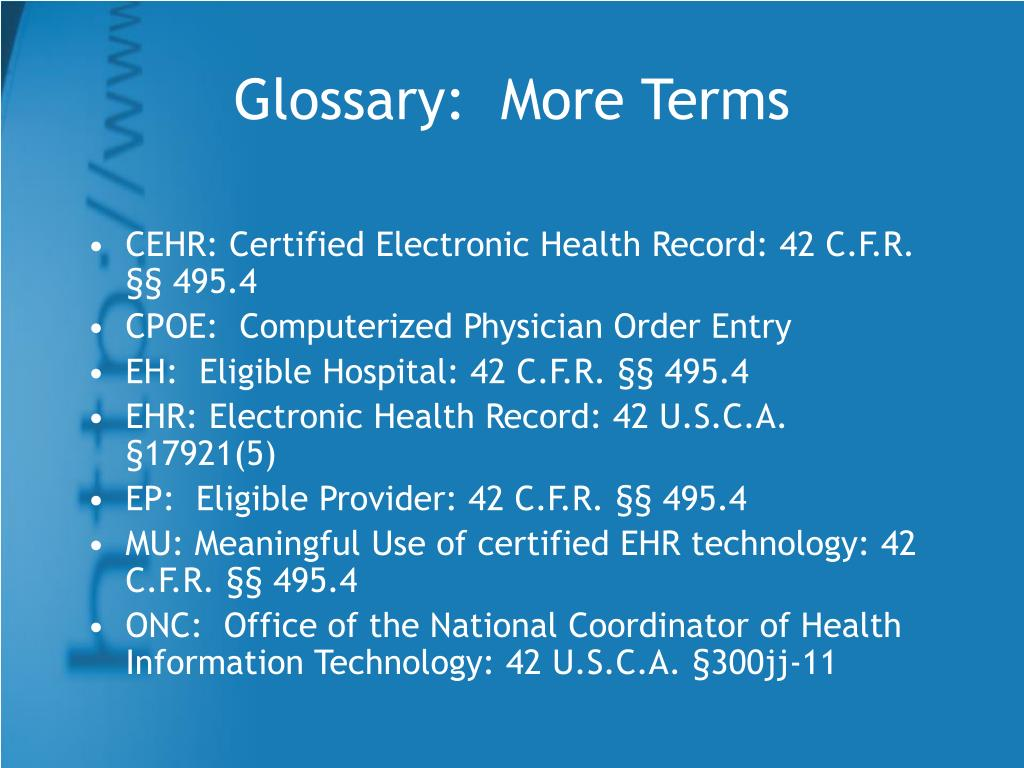 Glossary:  More Terms