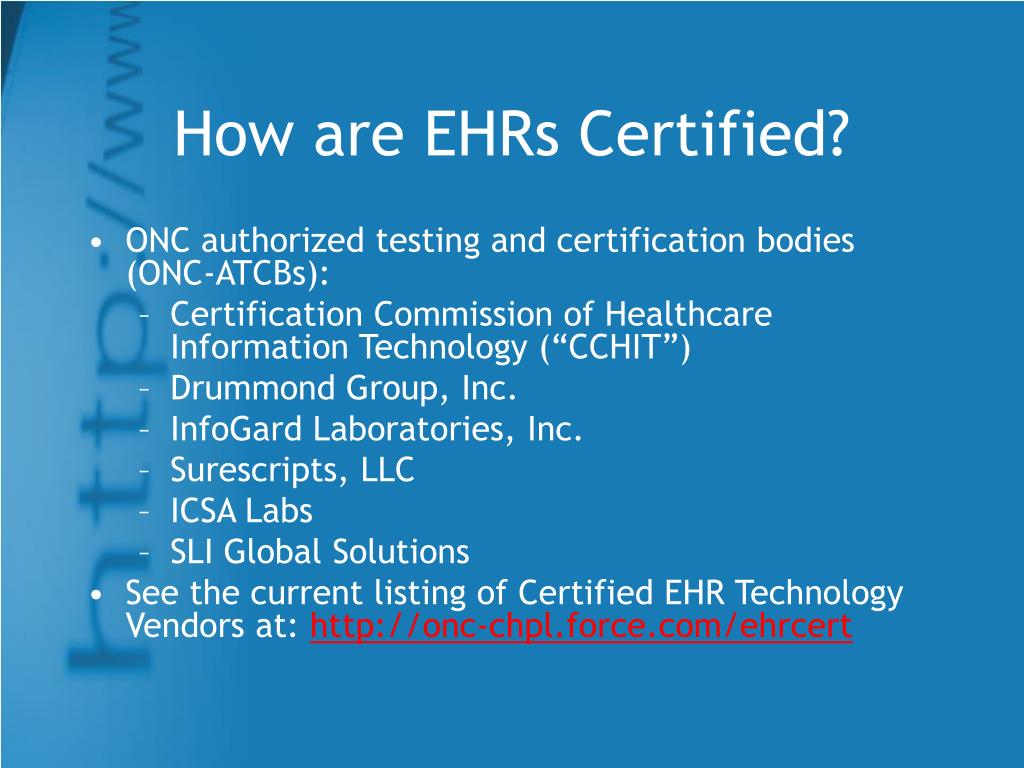 How are EHRs Certified?
