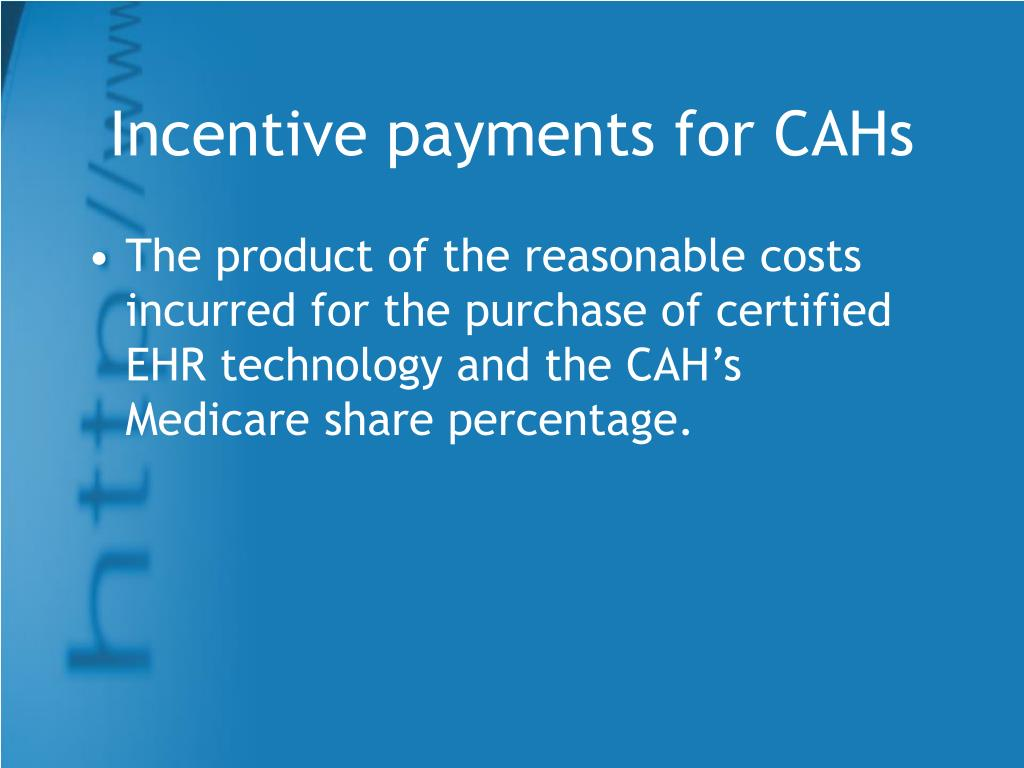 Incentive payments for CAHs