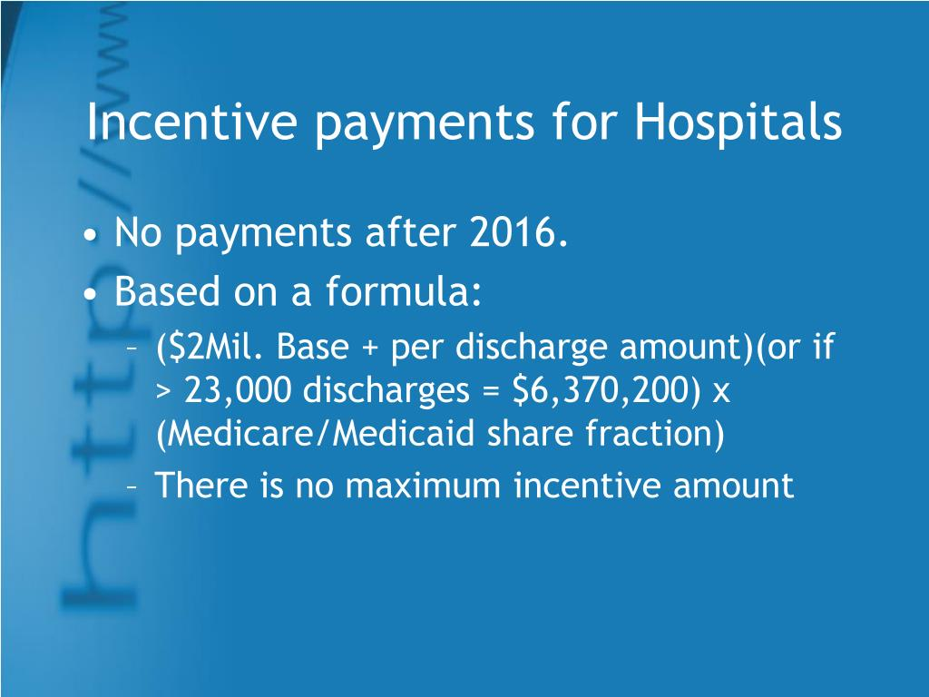 Incentive payments for Hospitals