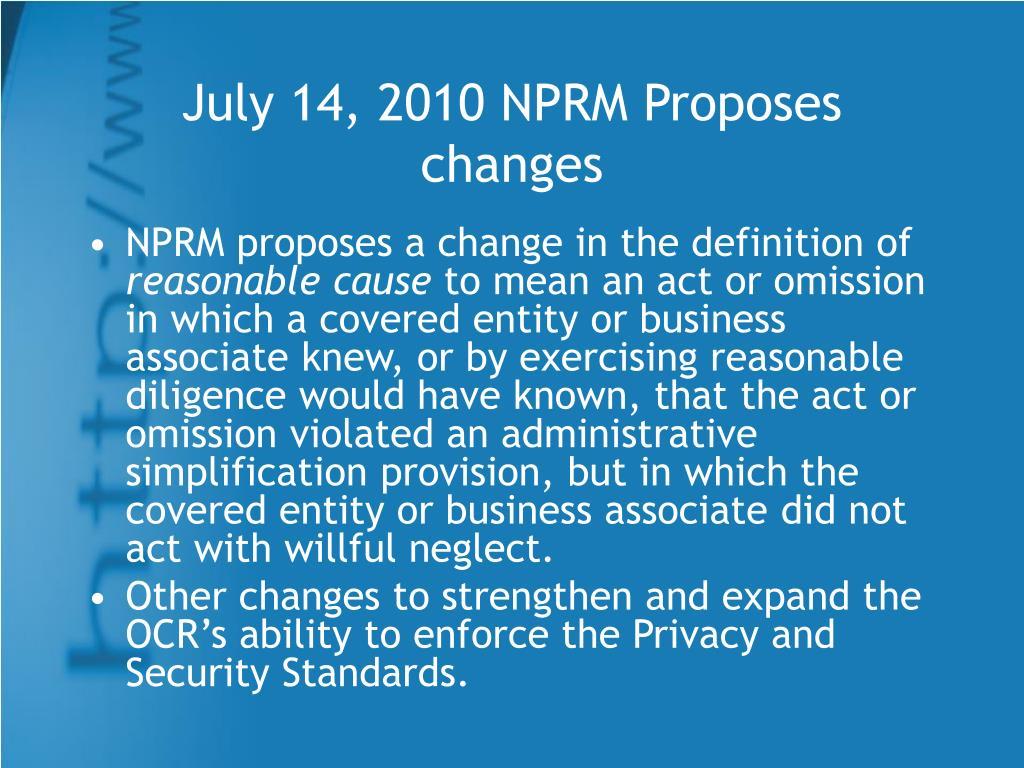July 14, 2010 NPRM Proposes changes