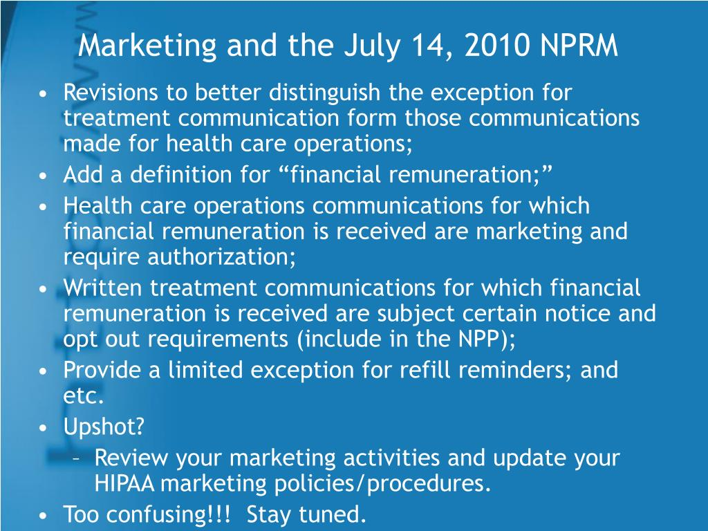 Marketing and the July 14, 2010 NPRM