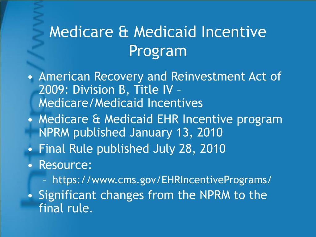 Medicare & Medicaid Incentive Program