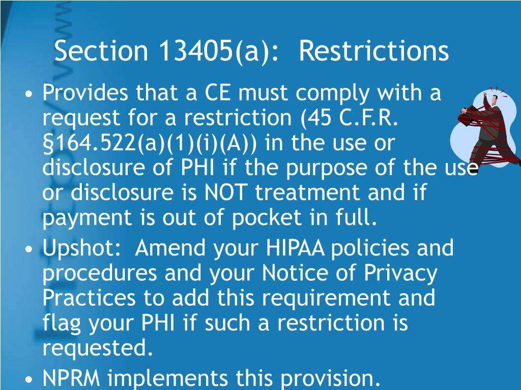 Section 13405(a):  Restrictions