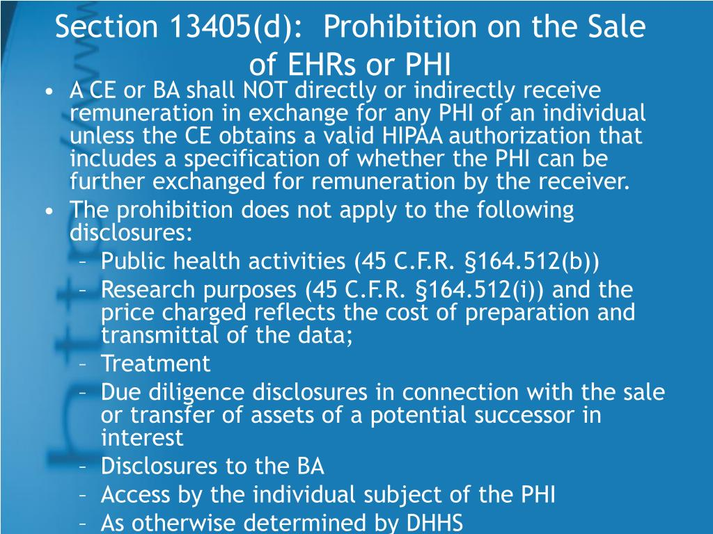 Section 13405(d):  Prohibition on the Sale of EHRs or PHI