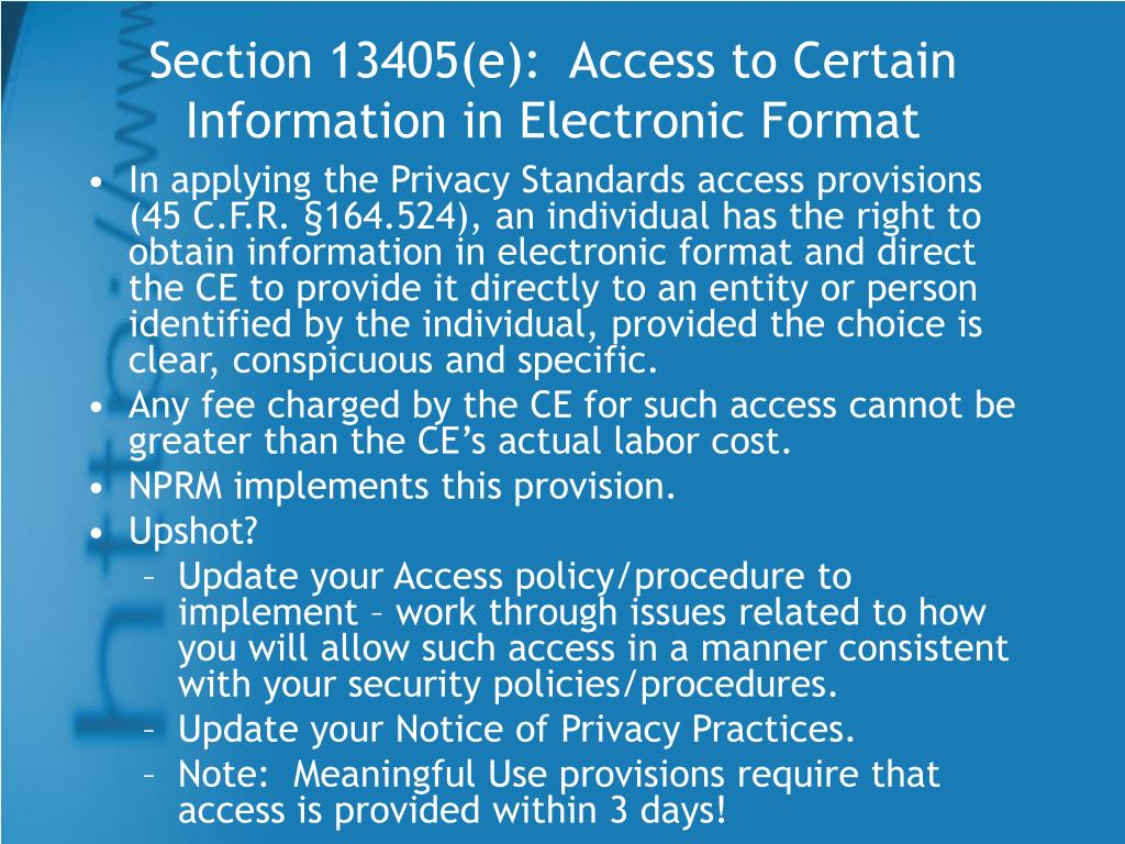 Section 13405(e):  Access to Certain Information in Electronic Format