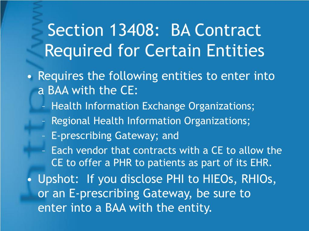 Section 13408:  BA Contract Required for Certain Entities