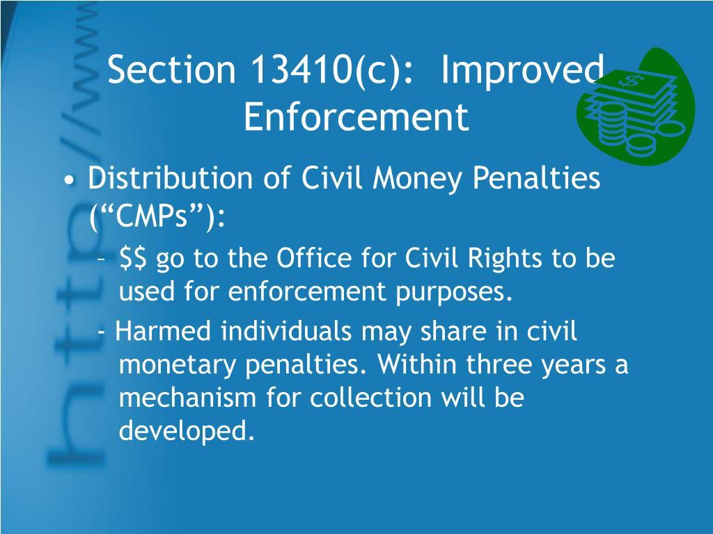Section 13410(c):  Improved Enforcement