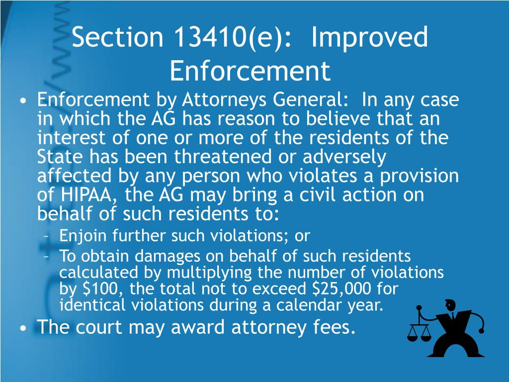 Section 13410(e):  Improved Enforcement
