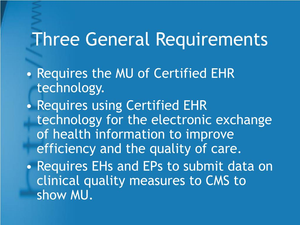 Three General Requirements