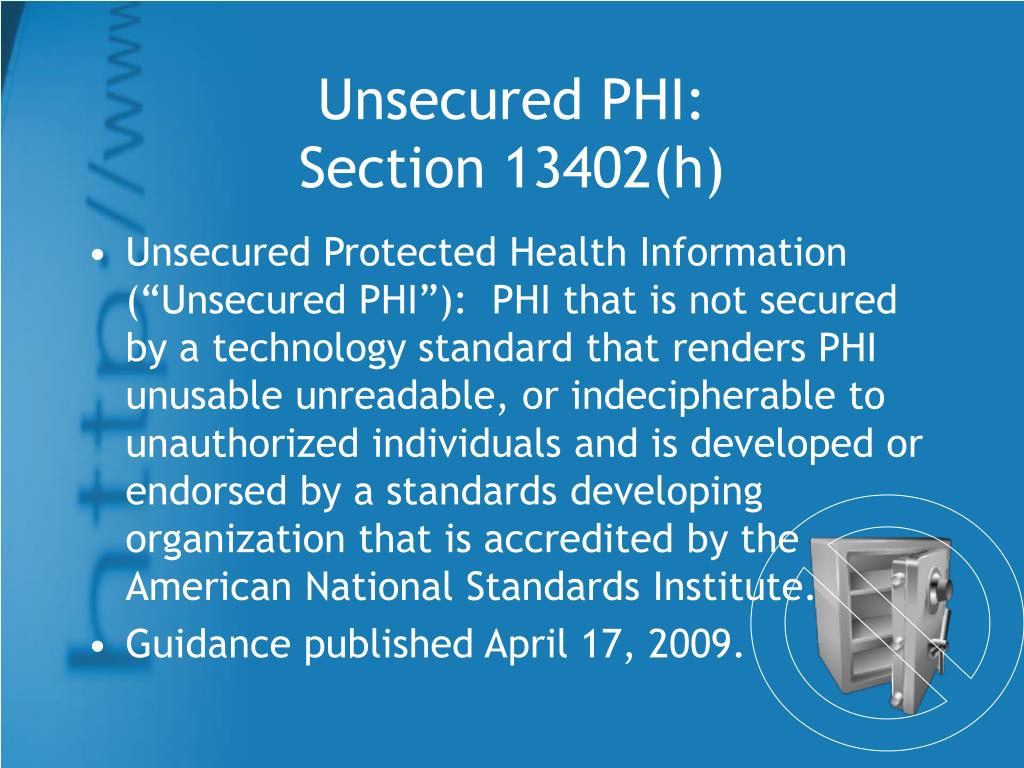 Unsecured PHI: