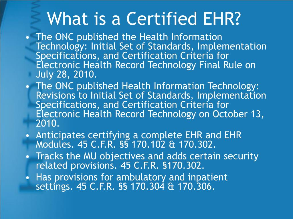 What is a Certified EHR?
