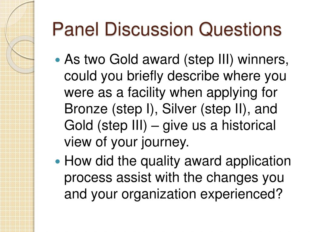 Panel Discussion Questions