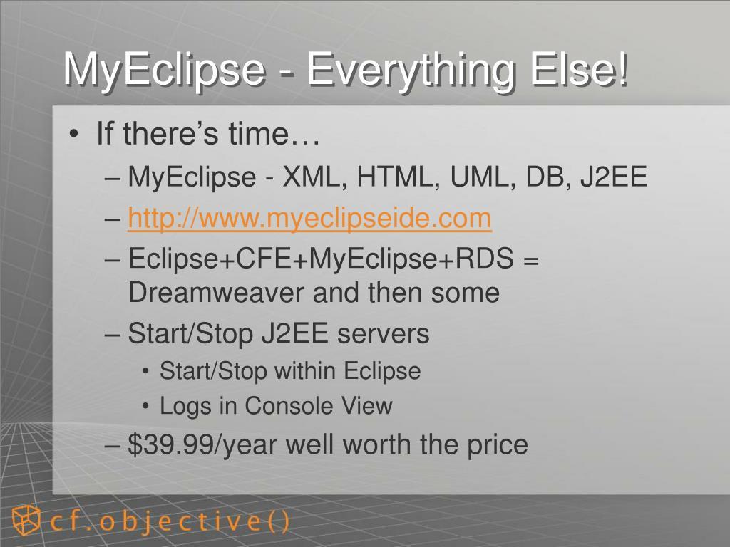 MyEclipse - Everything Else!