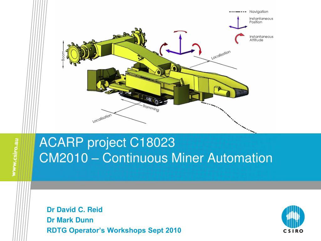 acarp project c18023 cm2010 continuous miner automation l.