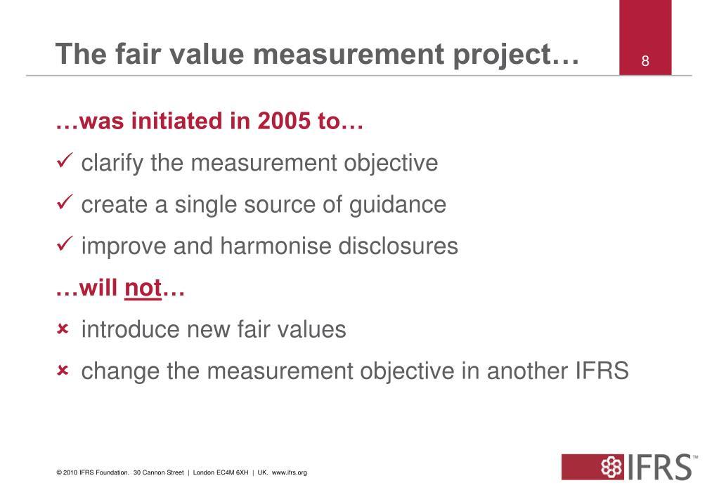 The fair value measurement project…
