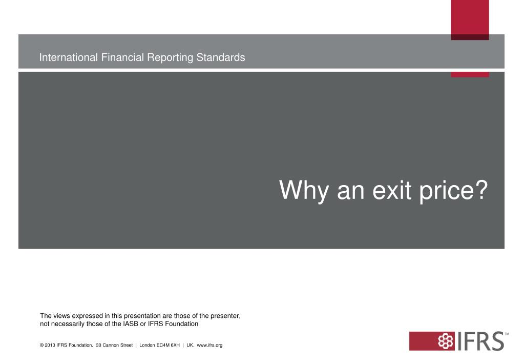 Why an exit price?